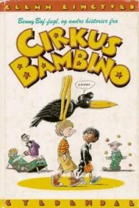 benny_boeffugl_og_andre_historier_fra_cirkus_bambino